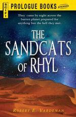 Sandcats of Rhyl - Robert E. Vardeman