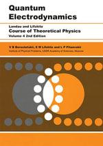 Quantum Electrodynamics : Volume 4 - V B Berestetskii