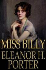 Miss Billy - Eleanor H. Porter