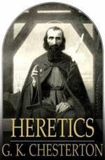 Heretics - G. K. Chesterton