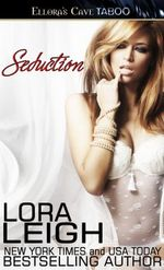 Seduction - Lora Leigh