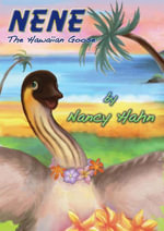 NeNe the Hawaiian Goose - Nancy Hahn