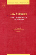 Clay Surfaces : Fundamentals and Applications