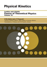 Physical Kinetics : Volume 10 - L. P. Pitaevskii