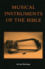 Musical Instruments of the Bible - Jeremy Montagu