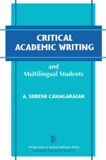 Critical Academic Writing and Multilingual Students - A. Suresh Canagarajah