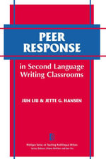 Peer Response in Second Language Writing Classroom - Jun Liu