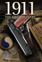 1911 The First 100 Years : The First 100 Years - Patrick Sweeney