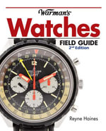 Warman's Watches Field Guide - Reyne Haines