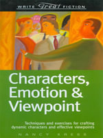 Write Great Fiction - Characters, Emotion & Viewpoint - Nancy Kress