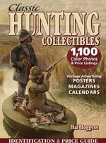 Classic Hunting Collectibles : Identification & Price Guide - Hal Boggess