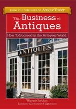 The Business of Antiques - Wayne Jordan