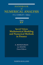 Mathematical Modelling and Numerical Methods in Finance : Special Volume
