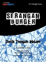 Serangan Burger (Detik Tengah Malam/Mr Midnight Series) - James Lee