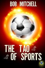 The Tao of Sports - Bob Mitchell