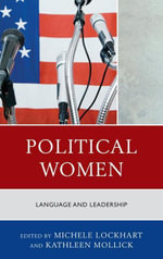 Political Women : Language and Leadership