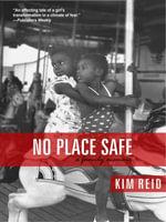 No Place Safe - Kim Reid