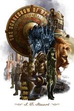 The Scarecrow of OZ : A Steampunk Adventure - S. D. Stuart