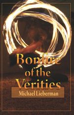 Bonfire of the Verities - Michael Lieberman