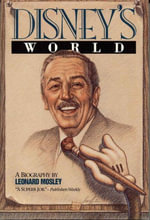 Disney's World - Leonard Mosley