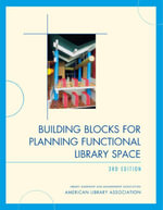 Building Blocks for Planning Functional Library Space - American Library Association