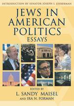 Jews in American Politics : Essays