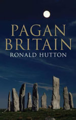 Pagan Britain - Ronald Hutton