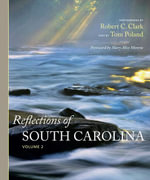 Reflections of South Carolina, Volume 2 - Robert C. Clark