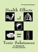 Health Effects of Toxic Substances - M. J., Ph.D. Malachowski