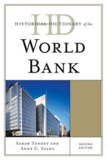 Historical Dictionary of the World Bank - Sarah Tenney