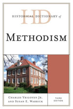 Historical Dictionary of Methodism - Charles, Jr. Yrigoyen