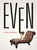 Even - Nigel Barley
