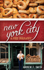 New York City : A Food Biography - Andrew F. Smith