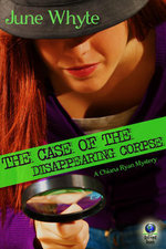 The Case of the Disappearing Corpse (A Chiana Ryan Mystery) - June Whyte