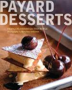 Payard Desserts - Francois Payard