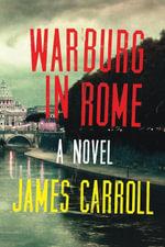Warburg in Rome - James Carroll