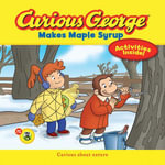 Curious George Makes Maple Syrup (CGTV) - H. A. Rey