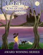 ElsBeth and the Call of the Castle Ghosties, Book III in The Cape Cod Witch Series - J Bean Palmer