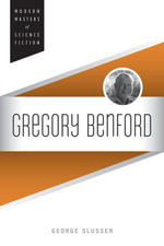 Gregory Benford - George Slusser