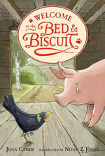 Welcome to the Bed and Biscuit - Joan Carris
