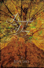 Beautiful Decay - Sylvia