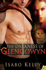 The Darkness of Glengowyn - Isabo Kelly