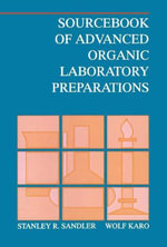 Sourcebook of Advanced Organic Laboratory Preparations - Stanley R. Sandler