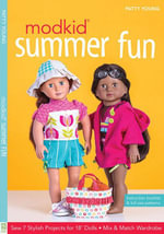 MODKID® Summer Fun : Sew 7 Stylish Projects for 18