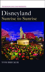 Disneyland : Sunrise to Sunrise - Tom