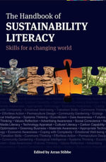 The Handbook of Sustainability Literacy : Skills for a Changing World - Arran