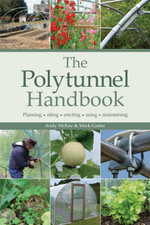 The Polytunnel Handbook - Andy