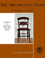 The Ornamented Chair : Its Developent in America (1700-1890) - Zilla