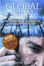 Global Spin : The Corporate Assault on Environmentalism - Sharon
