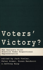 Voters' Victory? : New Zealand's First Election under Proportional Representation - Jack